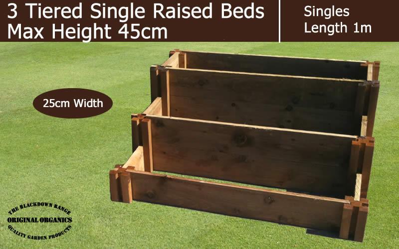 45cm High 3 Tiered Single Raised Beds - Blackdown Range - 25cm Wide