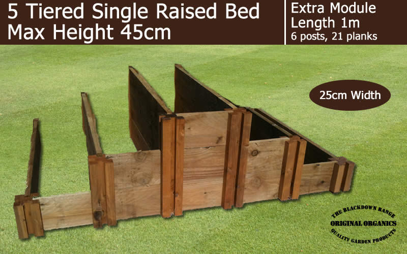 45cm High 5 Tiered Raised Beds Extra Module - Blackdown Range - 25cm Wide
