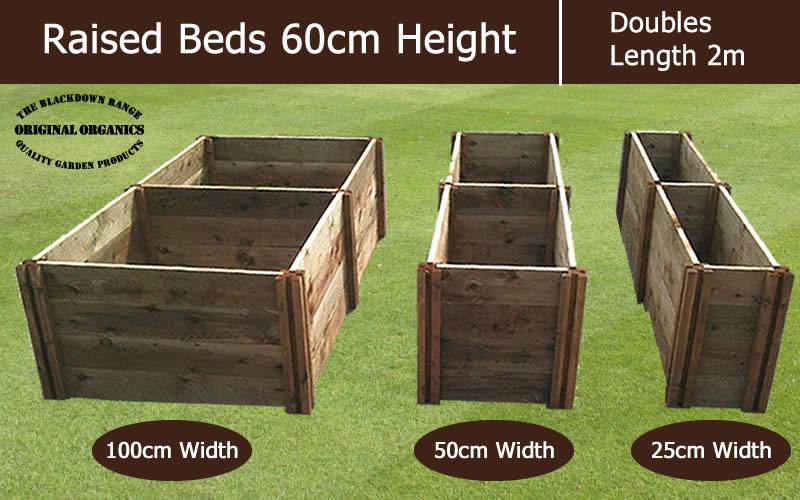 60cm High Double Raised Beds - Blackdown Range - 25cm Wide