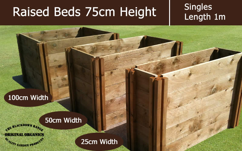 75cm High Single Raised Beds - Blackdown Range - 50cm Wide