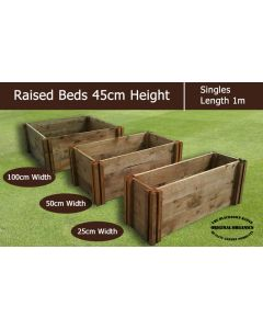 45cm High Single Raised Beds - Blackdown Range - 25cm Wide